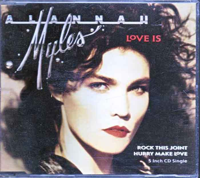 Alannah Myles – Love Is - Musik auf CD, Maxi-Single