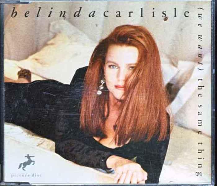 Belinda Carlisle – (We Want) The Same Thing - Musik auf CD, Maxi-Single