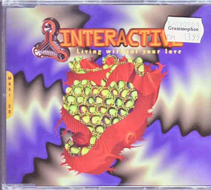 Interactive ‎– Living Without Your Love - Musik auf CD, Maxi-Single