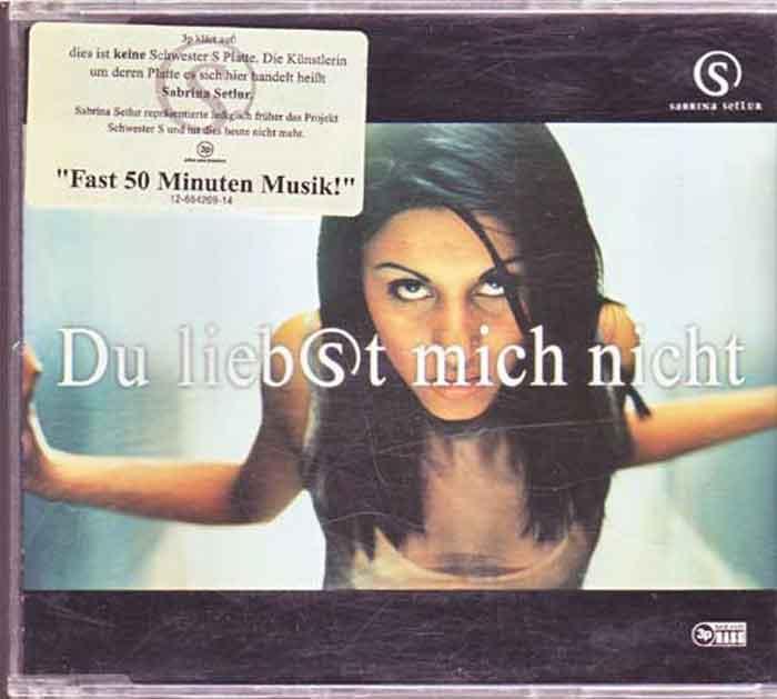 Sabrina Setlur – Du Liebst Mich Nicht - Musik auf CD, Maxi-Single