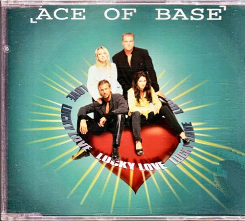 Ace of Base – Lucky Love. – EAN: 731457724729