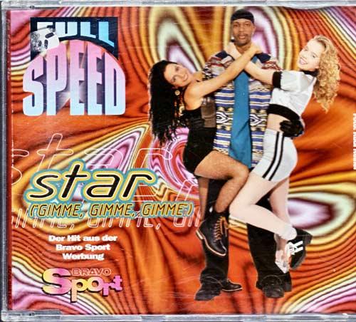 Full Speed – Star Gimme, Gimme, Gimme. – EAN: 745099881627