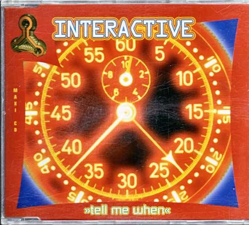 Interactive – Tell Me When. – EAN: 724387838628
