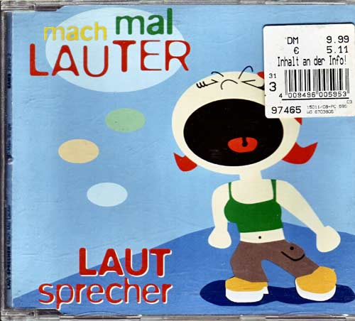 Laut-Sprecher – Mach Mal Lauter. – EAN: 4016888239926