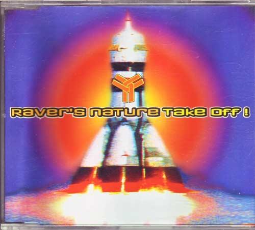 Raver's Nature - Take Off – Musiksammler
