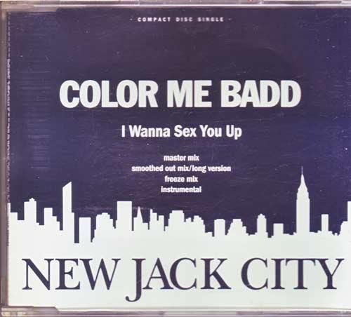 Color me Badd - I wanna sex you up - Sammelleidenschaft
