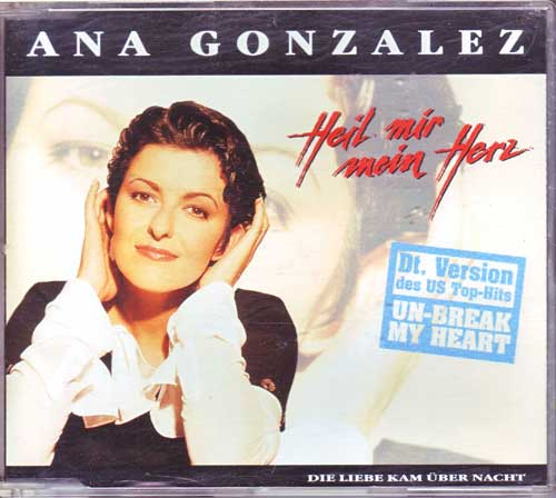 Ana Gonzalez - Heil Mir Mein Herz