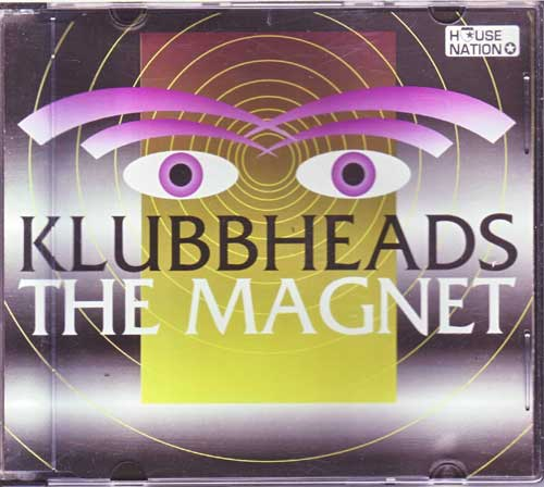 Klubbheads - The Magnet