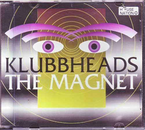 Stimmungslieder Klubbheads - The Magnet