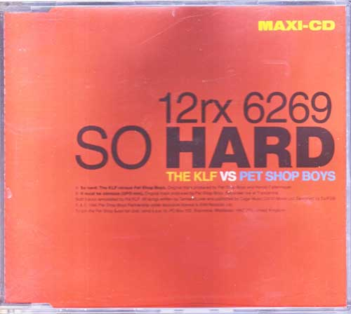 Pet Shop Boys - So Hard KLF VS Remix
