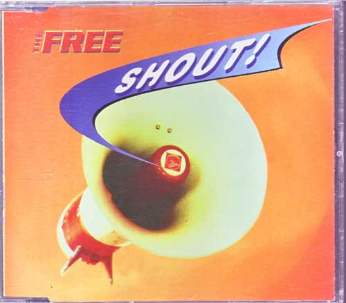 The Free - Shout