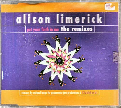 Maxi-CD - Alison Limerick - Put Your Faith in Me, the Remix