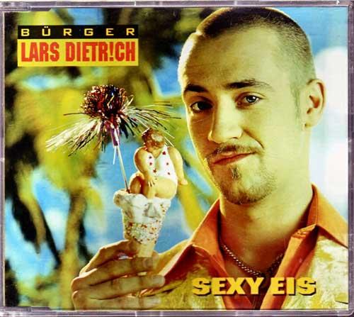 Maxi-CD - Bürger Lars Dietrich - Sexy Eis