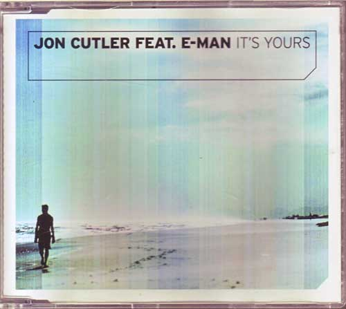 Maxi-CD - Jon Feat. E-Man Cutler - It'S Yours