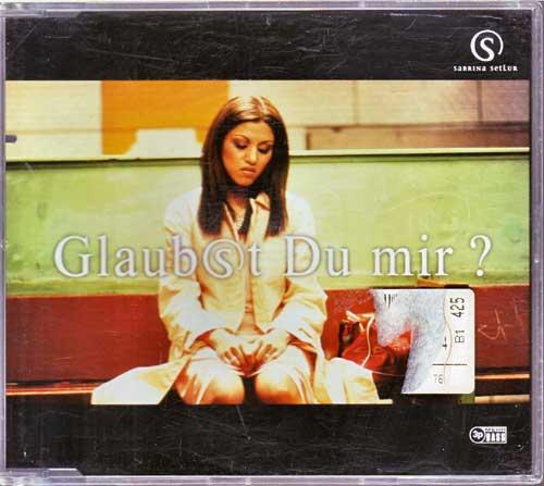 Maxi-CD - Sabrina Setlur - Glaubst du Mir?