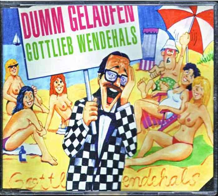 Gottlieb Wendehals – Dumm Gelaufen - Musik auf CD, Maxi-Single