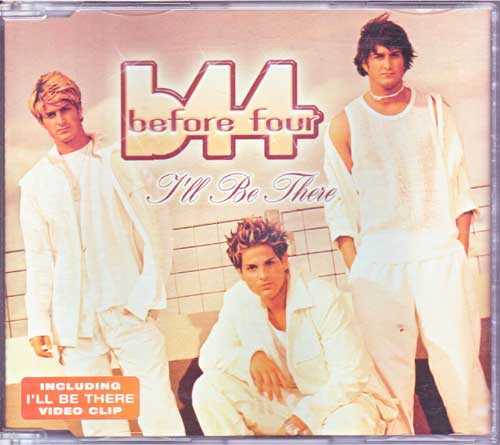 Before Four B44 - I'Ll Be There - Maxi-CD