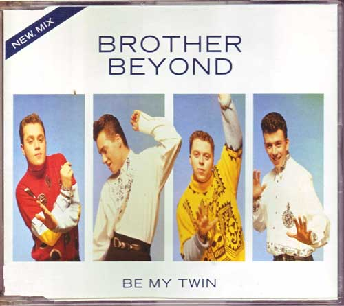 Brother Beyond - Be my Twin - Maxi-CD Spitzenhits