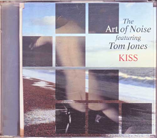 Tom Jones Kiss Art of Noise - Battery Mix