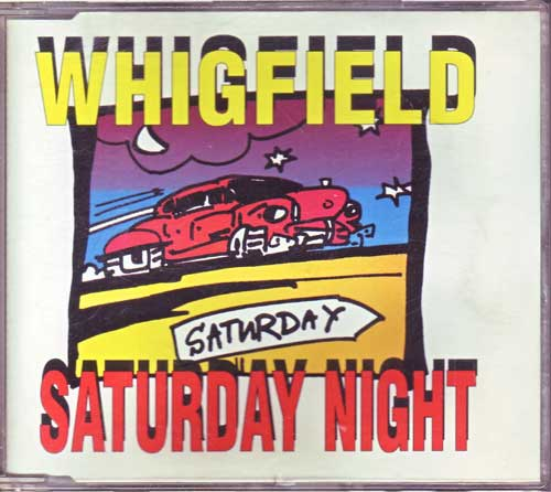 Whigfield - Saturday Night - Maxi-CD