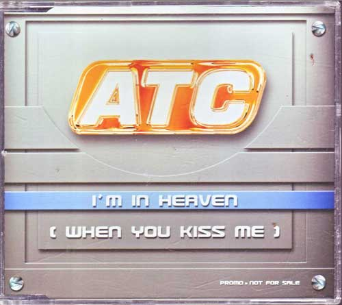 ATC - I'm in heaven, when you kiss me