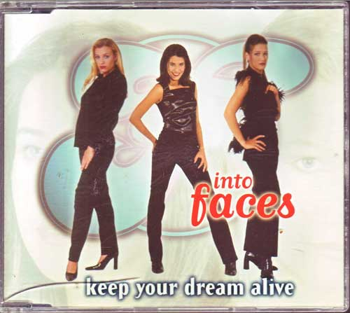 Into Faces - Keep Your Dream Alive