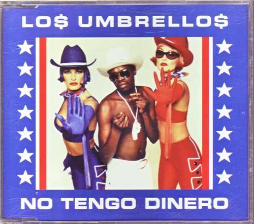 Maxi-CD - Los Umbrellos - No Tengo Dinero