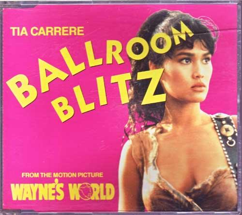 Maxi-CD - Tia Carrere - Ballroom Blitz, Wayne's World