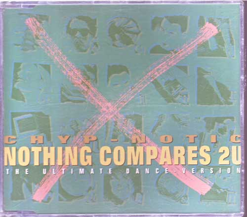 Chyp-Notic - Nothing Compares 2 U - EAN: 4007196631991