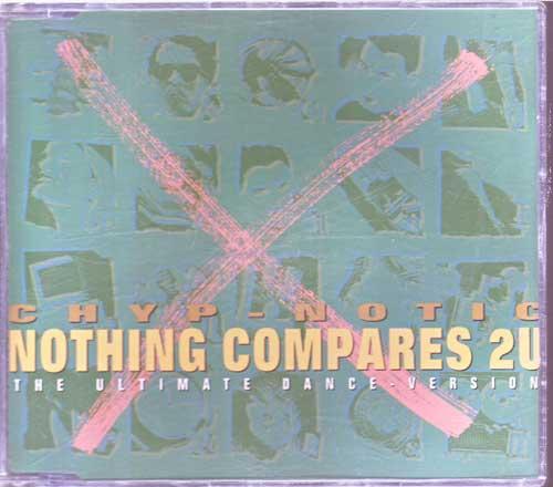 Chyp-Notic - Nothing Compares 2 U - Megasongs