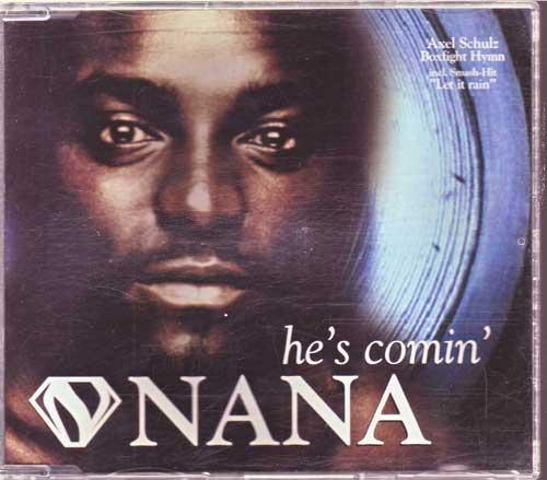 Nana - He's Comin - Megasongs