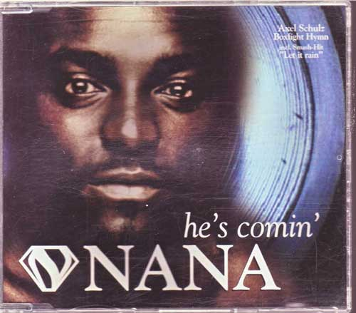 Nana - He's Comin - EAN: 731457173923