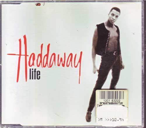 Haddaway - Life - EAN: 743211553629