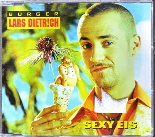 Bürger Lars Dietrich - Sexy Eis - EAN: 706301509722