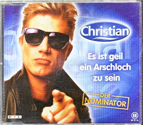 Christian - Es ist geil ein Arschloch zu sein - EAN: 743218141126