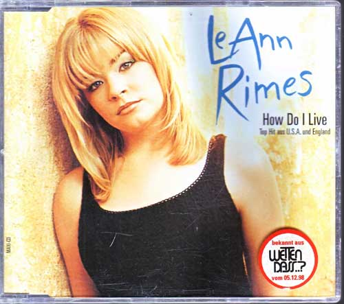 Leann Rimes - How Do I Live, Dance Mix - EAN: 724388631020