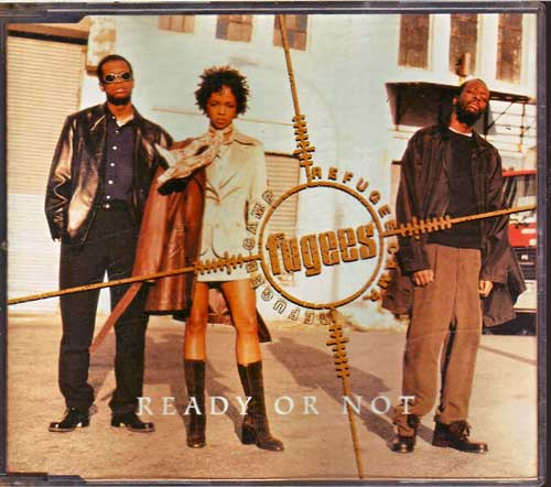 Fugees (Refugee Camp) - Ready Or Not - EAN: 5099766359625