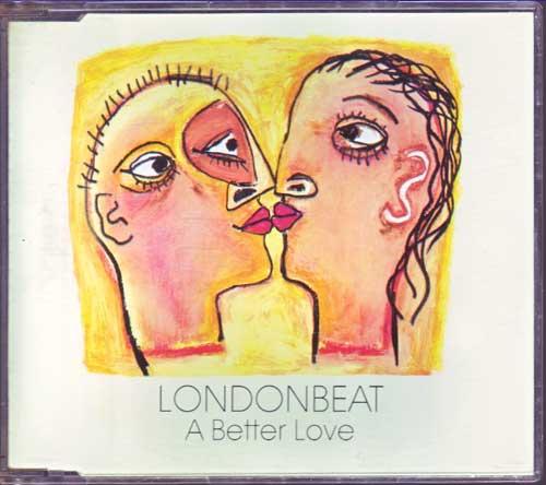 Londonbeat - A Better Love - EAN: 5012394415228