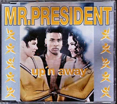 Mr. President - Up'n Away - EAN: 745099671129