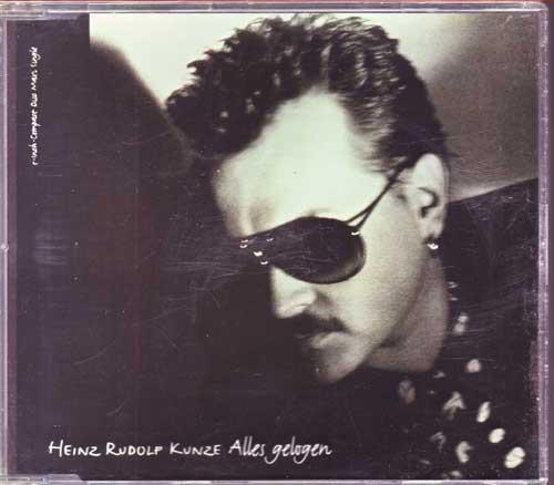 Heinz Rudolf Kunze - Alles gelogen - EAN: 090317445021