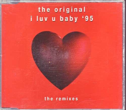 The Original I Luv U Baby 95, The Remixes