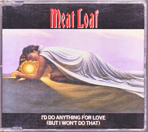 Meat Loaf - I'd Do Anything For Love - EAN: 724389215823