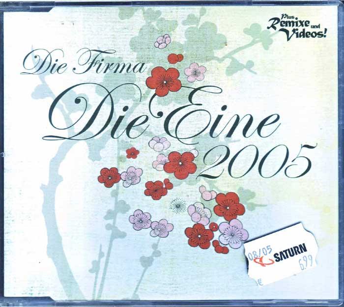 Die Firma - Die Eine 2005 auf CD Top 100