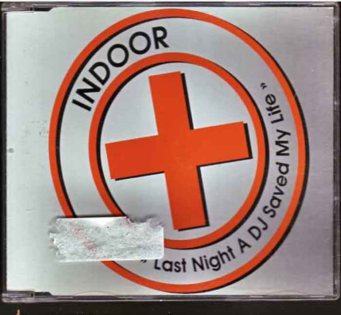 Indoor ‎– Last Night A DJ Saved My Life - Musik auf CD, Maxi-Single