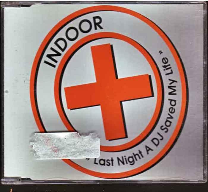 Indoor – Last Night A DJ Saved My Life - Rockmusik