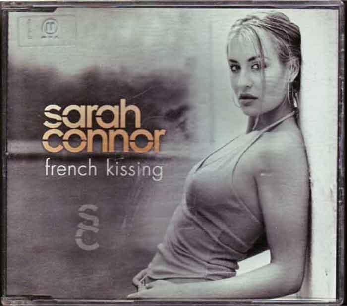 Sarah Connor – French Kissing - Musik auf CD, Maxi-Single