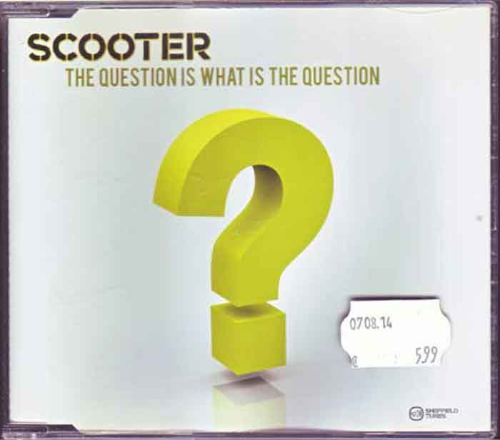 Scooter ‎– The Question Is What Is The Question - Musik auf CD, Maxi-Single