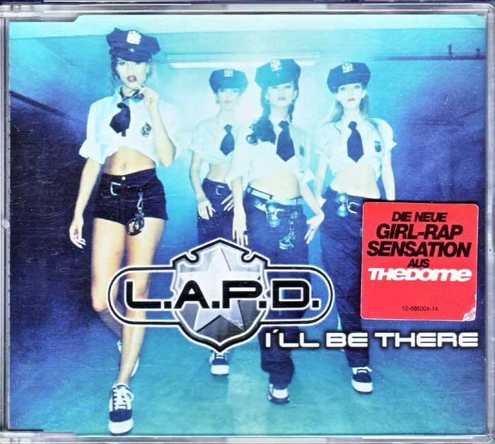 L.A.P.D. - I'LL Be There auf Maxi-CD, Fanartikel