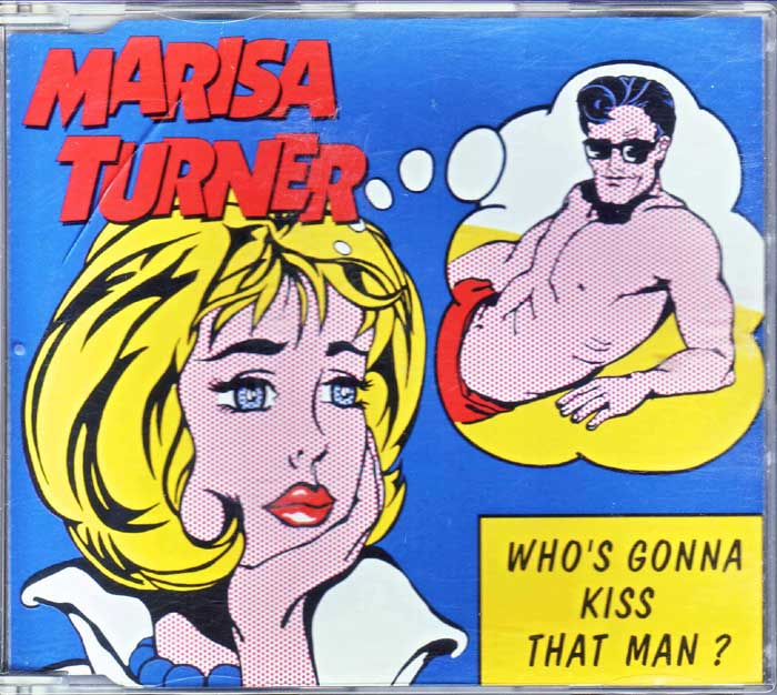 Marisa Turner - Who's Gonna Kiss That Man? auf Maxi-CD