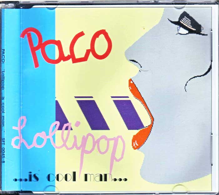 Paco - Lollipop Is Cool Man auf Maxi-CD